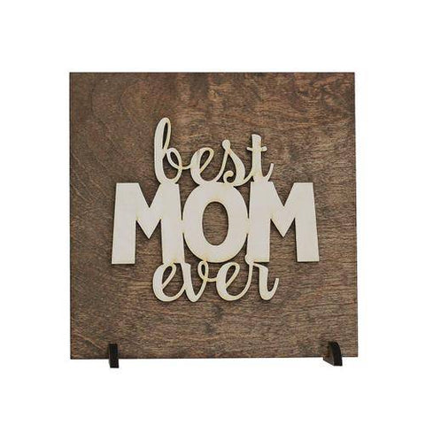 Image of Best Mom Ever Laser Etched Wood Plaque