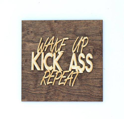 Image of Wake Up Kick Ass Motivational Sign -