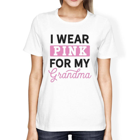 I Wear Pink For My Grandma Womens Shirt