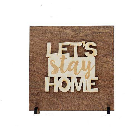Image of Let's Stay Home Wood Sign