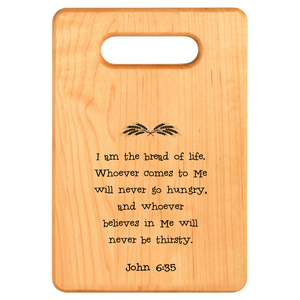 Bread of Life Cutting Board - Maple {Laser Etched No Colored Art}