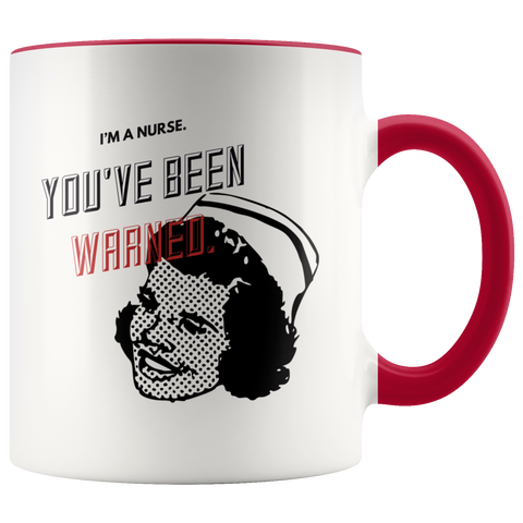 Nurse Funny Sarcastic Mug Colored Handle