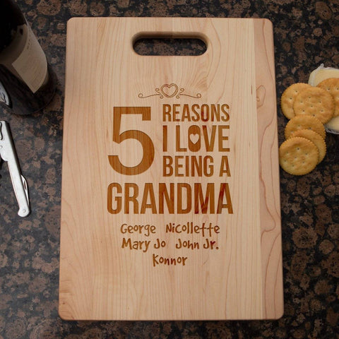 Reasons I Love Being a Grandma Cutting Board
