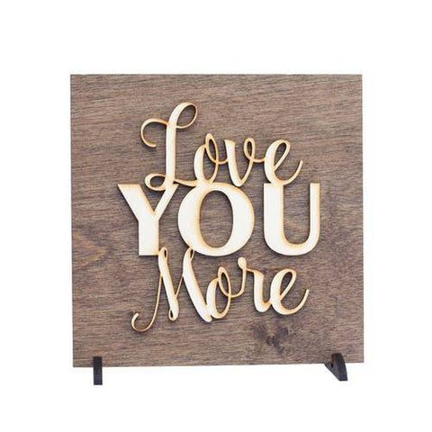 Image of Love You More Romantic Wood Plaque
