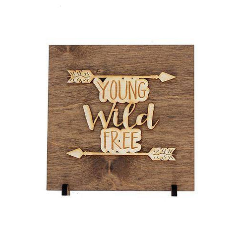 Image of Young Wild Free Wood Plaque Gift
