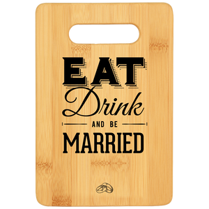 Eat Drink Board - Bamboo {Laser Etched No Colored Art}