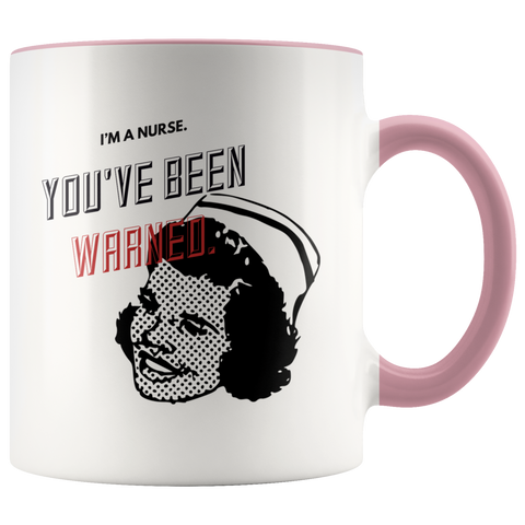 Image of Nurse Funny Sarcastic Mug Colored Handle