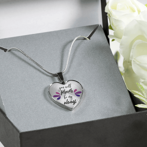 You Will Forever Be My Always Heart Necklace - Bracelet with Optional Inscription