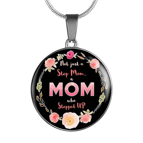 Step Mom Who Stepped Up Necklace