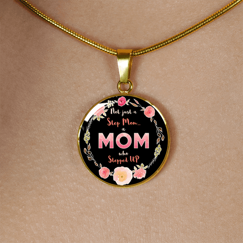 Image of Step Mom Who Stepped Up Necklace
