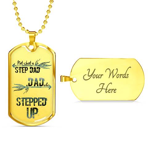 Image of Step Dad Who Stepped Up Dog Tag Necklace
