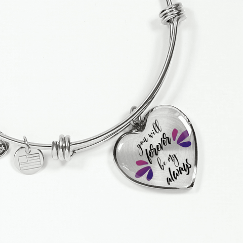 You Will Forever Be My Always Heart Necklace and Bracelet with Optional Inscription