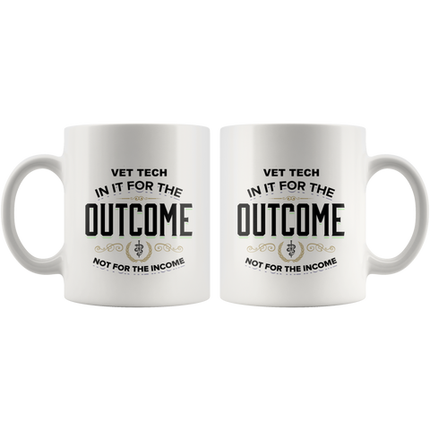 Personalized Vet Tech In It For the Outcome White Mug
