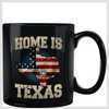 Home Is Texas Black Mug