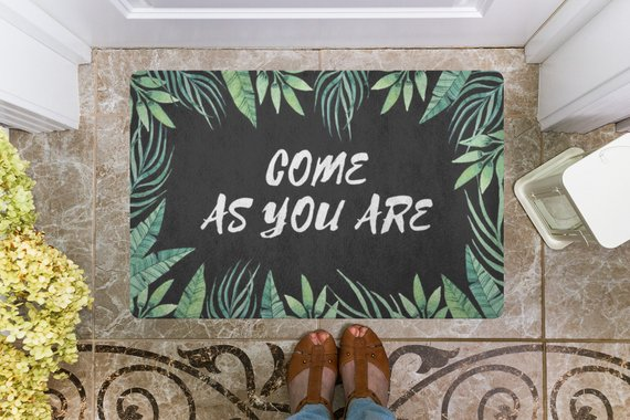 Come As You Are Welcome Mat