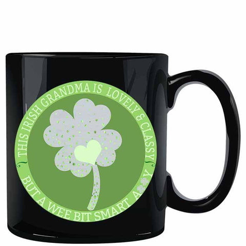 Image of This Irish Grandma is Lovely Classy Wee Bit Smart Assy Mug