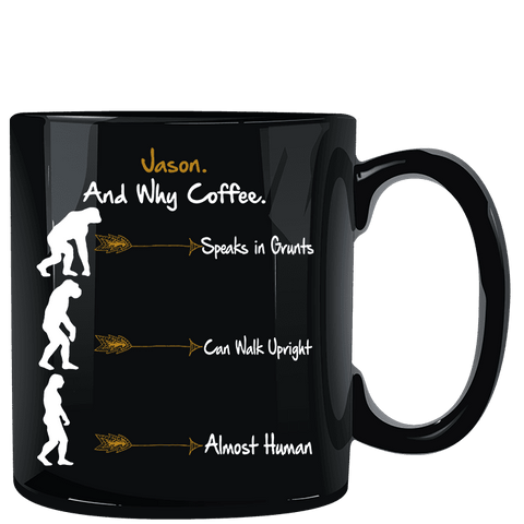 And Why Coffee Neanderthal Mug Add Any Name