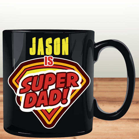 Super Dad Black Mug - Add Dad's Name