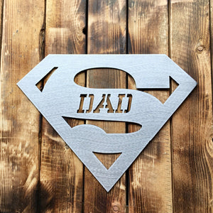 Super Dad Steel Wall Sign