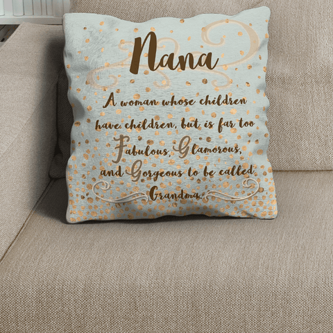 Image of Nana Too Fabulous to be Called Grandma Gold Green Pillowcase