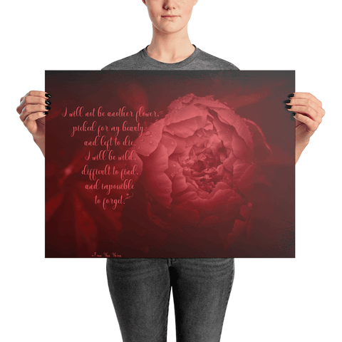Be More Than a Flower Inspirational Poster
