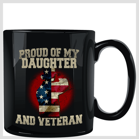 Proud of My Daughter and Veteran Black Mug