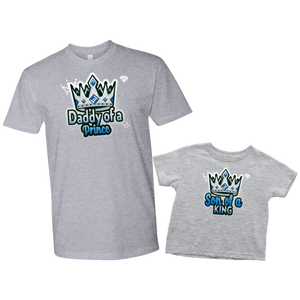 daddy of a prince son of a king matching shirts