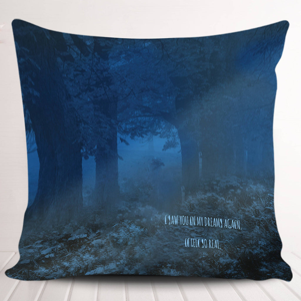 Saw You in My Dreams Again Pillowcase