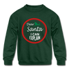 Dear Santa Kids' Sweatshirt - forest green