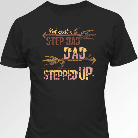 Image of Step Dad Stepped Up Black T-Shirt