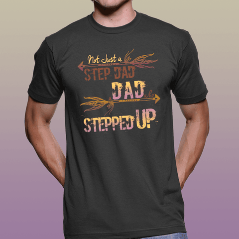 Step Dad Stepped Up Black T-Shirt