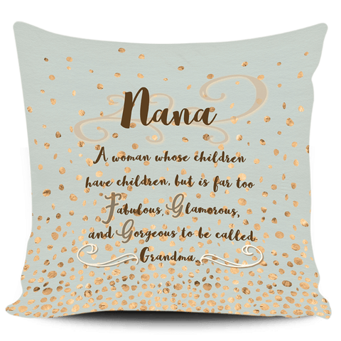 Image of ToFabulous Nana Pillow