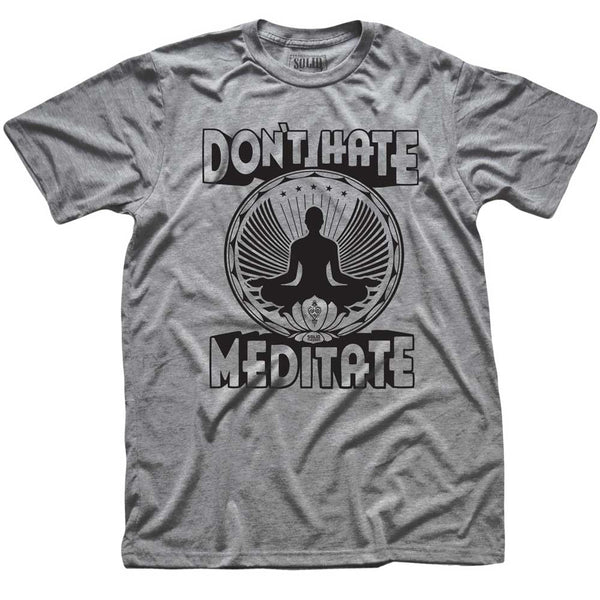 Don't Hate Meditate Retro Tee | From Status Quo to Status Flow