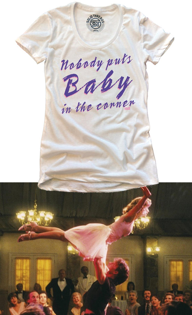 Vintage Inspired Nobody Puts Baby in the Corner T-shirt Cool Retro Graphic Dirty Dancing Scene