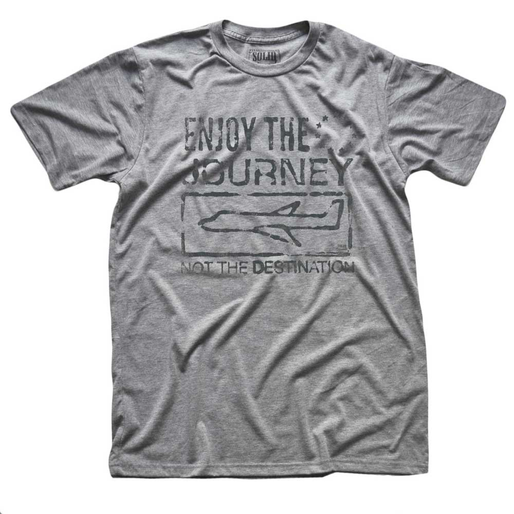 Enjoy the Journey Not The Destination Vintage Inspired T-shirt | SOLID THREADS