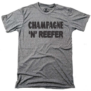 Champagne & Reefer T-shirt