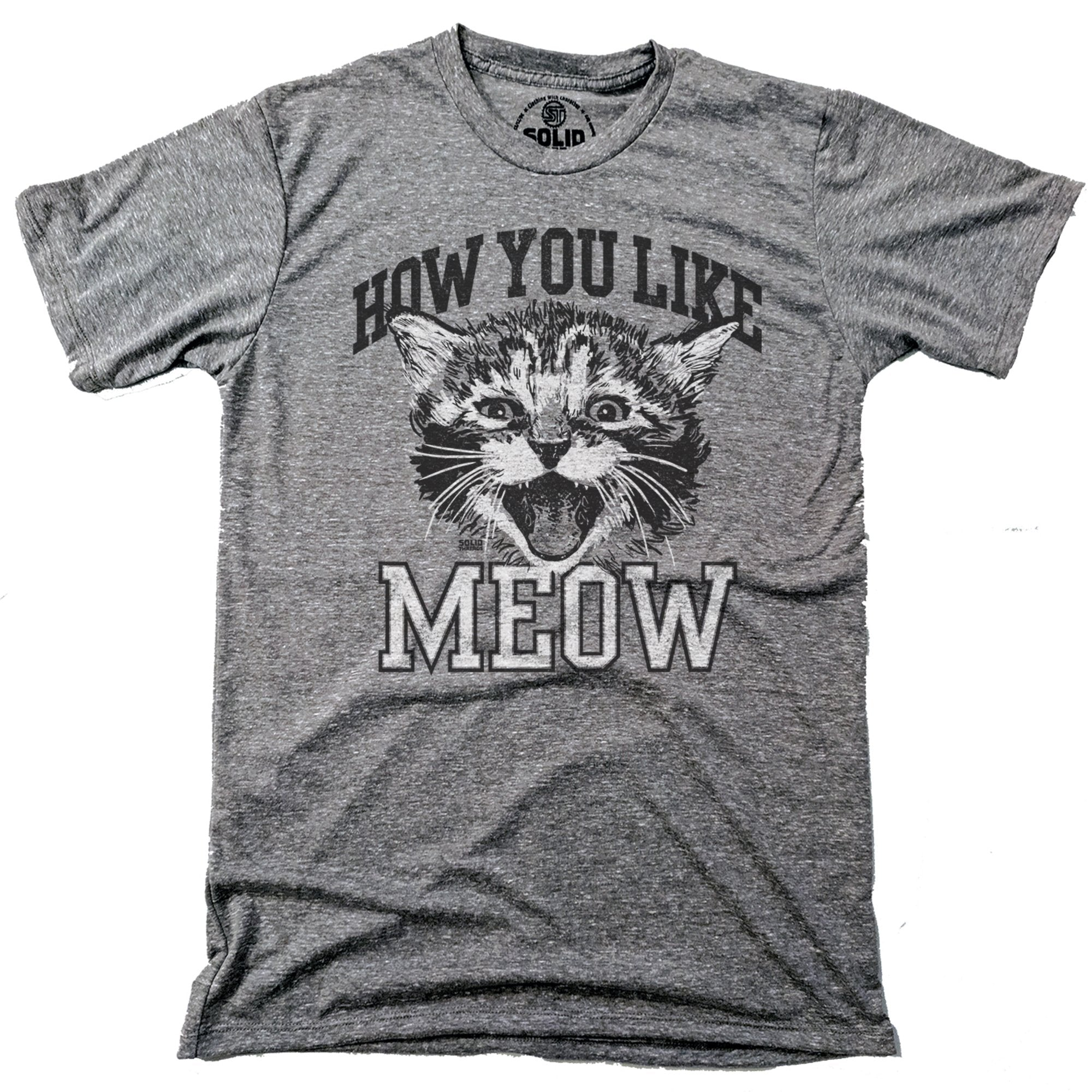 How You Like Meow Vintage Inspired T-shirt with Funny Cat Graphic | SOLID THREADS