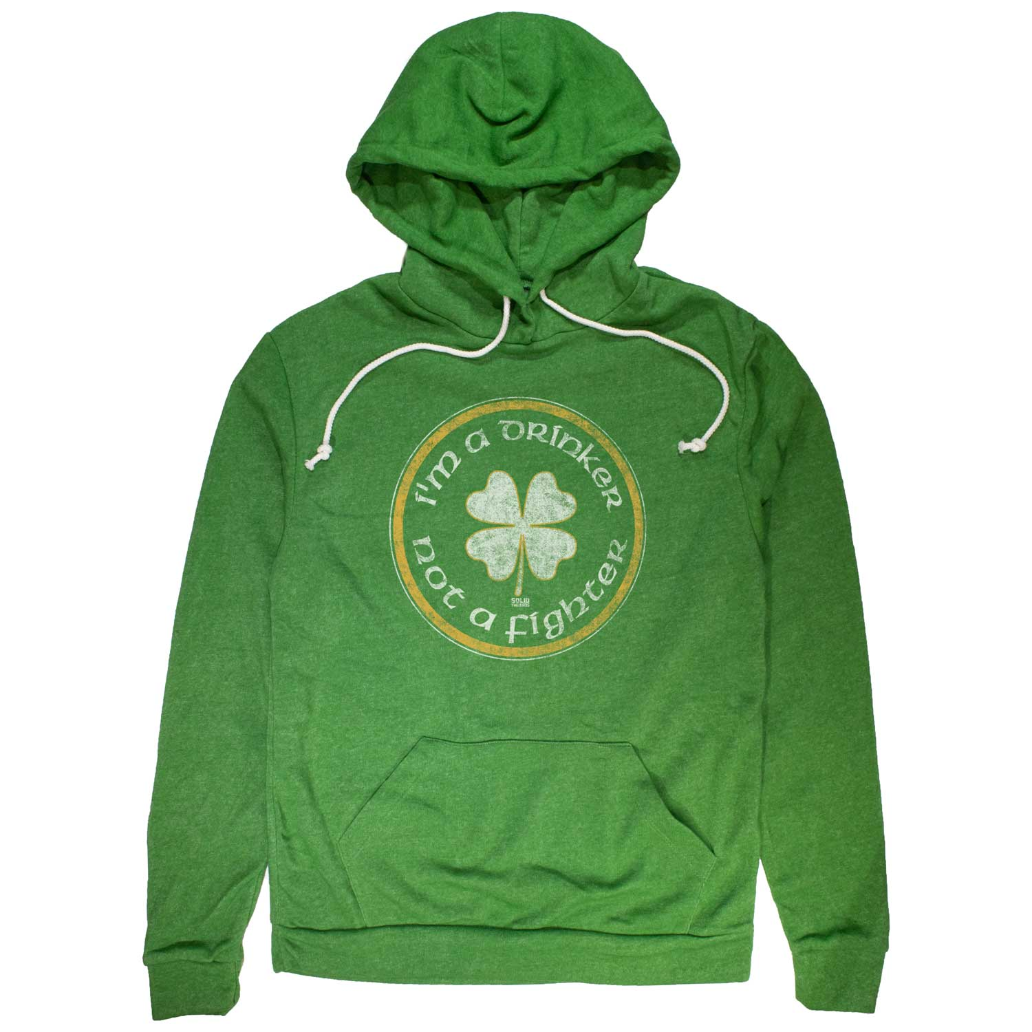 Drinker Not A Fighter Vintage Pullover Hoodie | Funny  Irish St. Paddy's Graphic | Solid Threads
