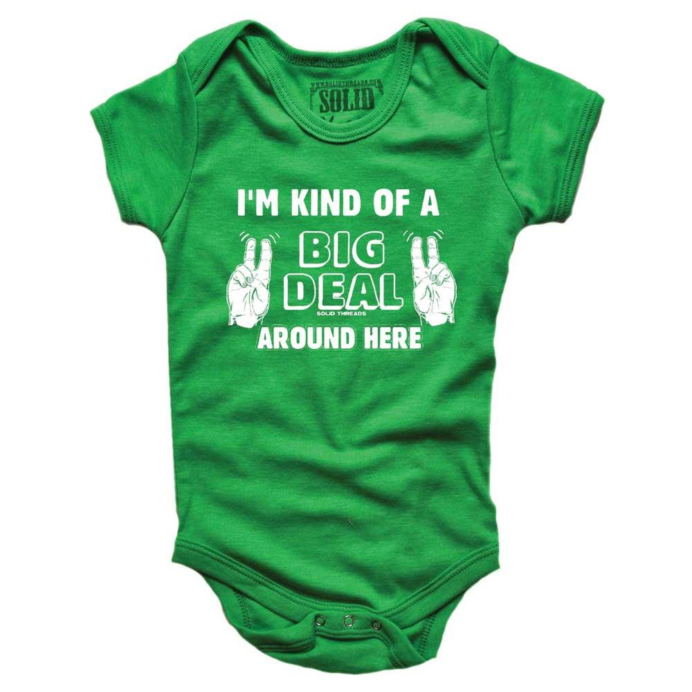 Baby I'm Kind Of A Big Deal Around Here Retro Onesie | SOLID THREADS