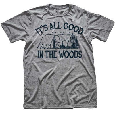 It's All Good In The Woods Vintage Inspired Nature T-shirt | SOLID THREADS