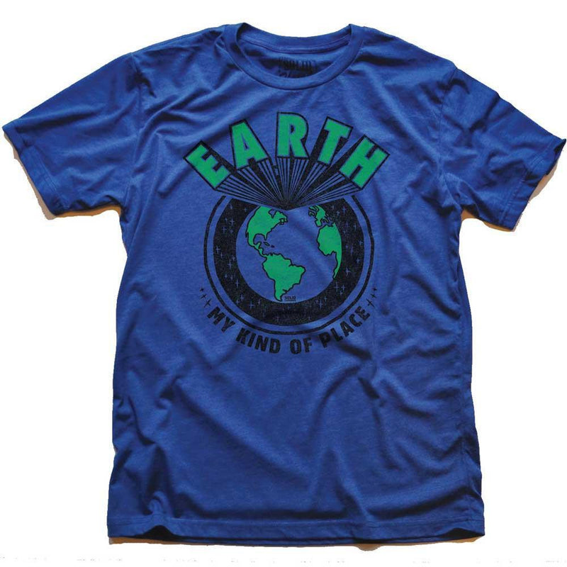 Earth My Kind of Place T-shirt