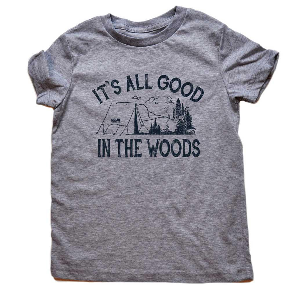 Toddler's It's All Good In The Woods Retro Tee | SOLID THREADS