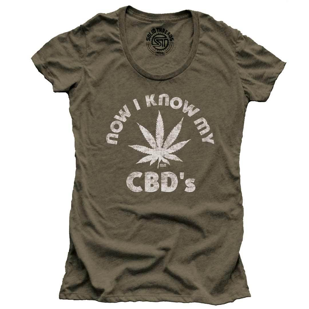 Women's Now I Know My CBD's Retro Marijuana T-shirt | SOLID THREADS