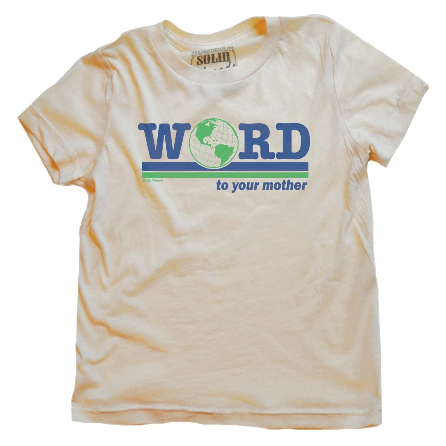 Toddler's Word to Your Mother Vintage Inspired T-shirt | Retro Climate Change Graphic Tee | Solid Threads