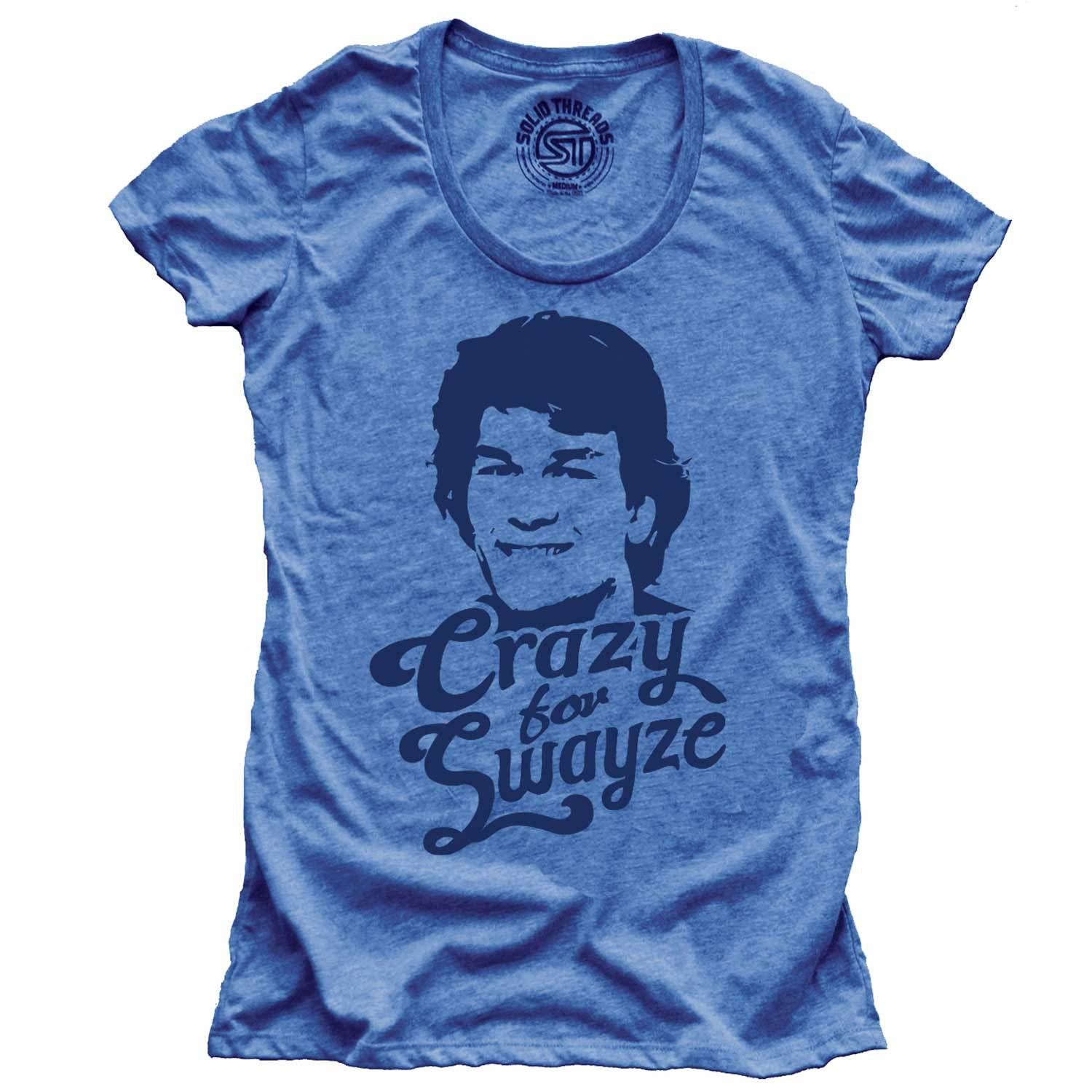 Women's Crazy For Swayze T-shirt