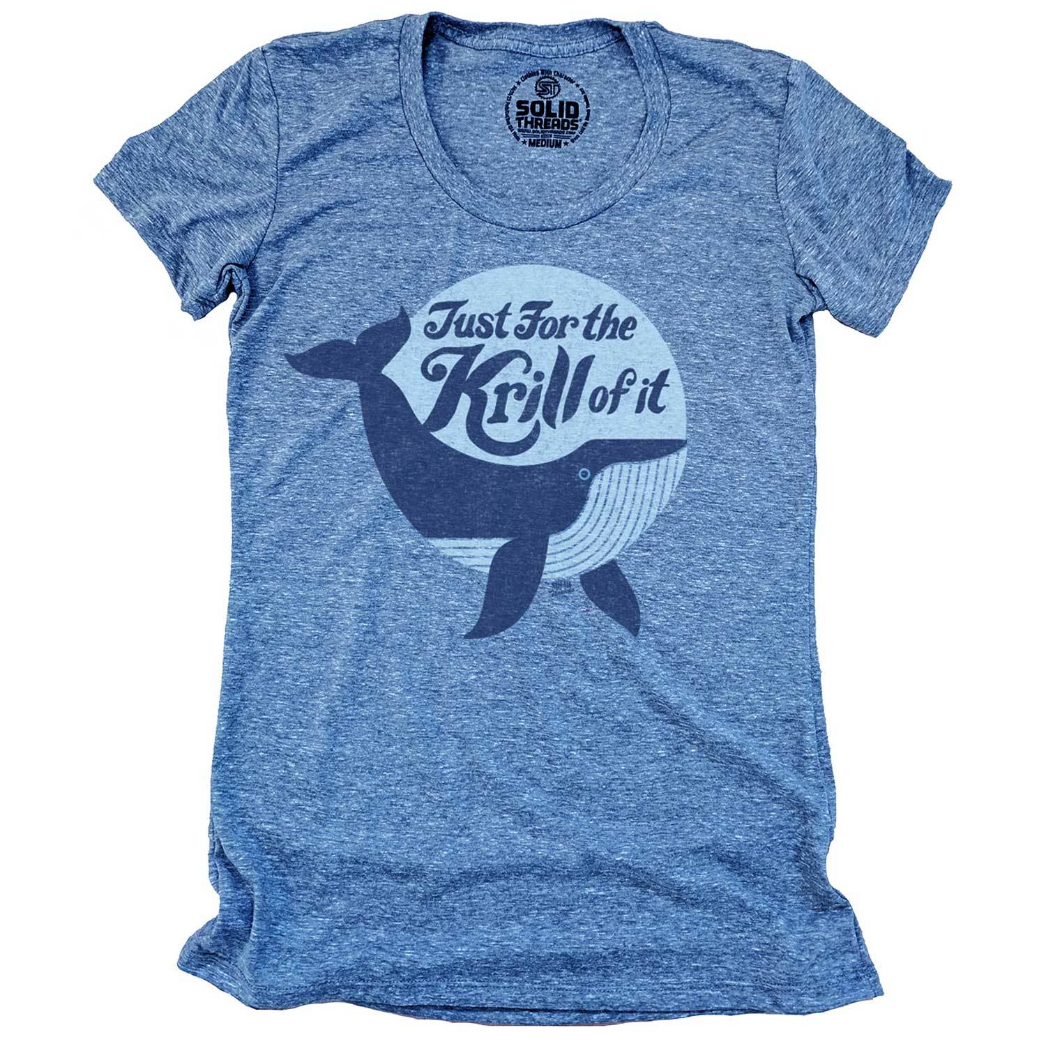 Women's Just For the Krill Of It Vintage Inspired ScoopneckT-Shirt | Funny Whale Graphic Tee | Solid Threads