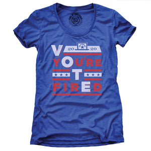 Women's Vote You're Fired T-shirt | Supports Biden/Harris Campaign