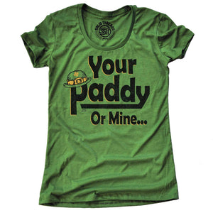 Women's Your Paddy or Mine... T-shirt