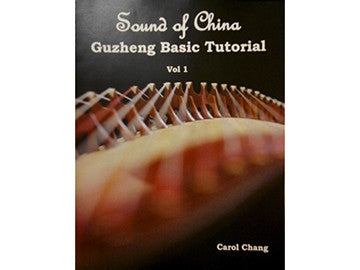 Sound of China Guzheng Basic Tutorial - English Guzheng Teaching Book w/2CDs - and online youtube video tutorials