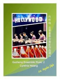 Cynthia Hsiang's Guzheng Ensemble Music Collection Vol 2